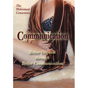 Deliberate Orgasm: Better Orgasm through Better Communication (DVD)