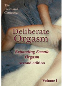 Deliberate Orgasm: Expanding Female Orgasm (DVD)
