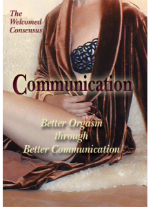 Deliberate Orgasm: Better Orgasm through Better Communication
