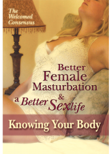 Better Female Masturbation and a Better Sex Life: Knowing Your Body (DVD)