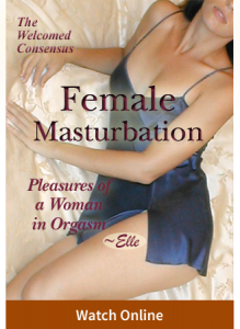 Female Masturbation Vol IV: Pleasures of a Woman in Orgasm Elle (Online Video)