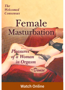Female Masturbation Vol V: Pleasures of a Woman in Orgasm Denise (Online Video)