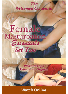Female Masturbation Essentials Set Two (2 Online Video Set)