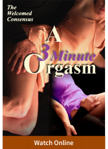 A 3 Minute Orgasm Series (2 Online Video Set)