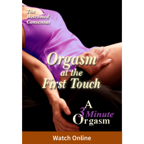 Orgasm at the First Touch