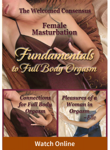 Female Masturbation Fundamentals to Full Body Orgasm (2 Online Video Set)