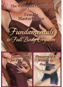 Female Masturbation Fundamentals to Full Body Orgasm (2 DVD Set)